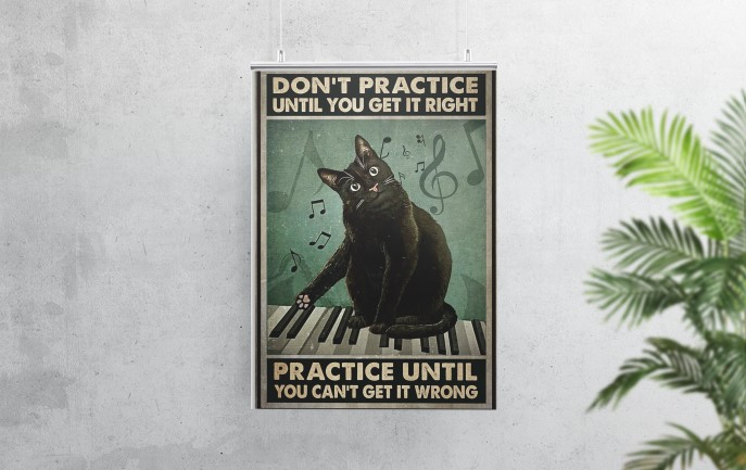 [LIMITED] Poster Black cat piano don't practice until you get it right
