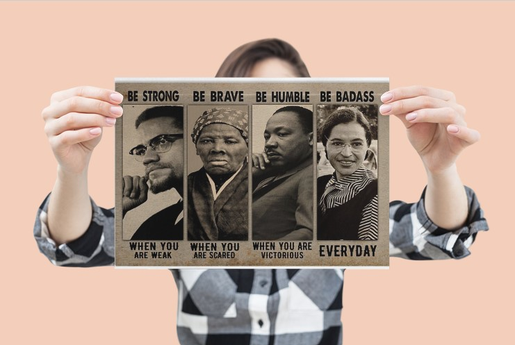 [LIMITED] Poster Black famous people be strong be brave be humble be badass