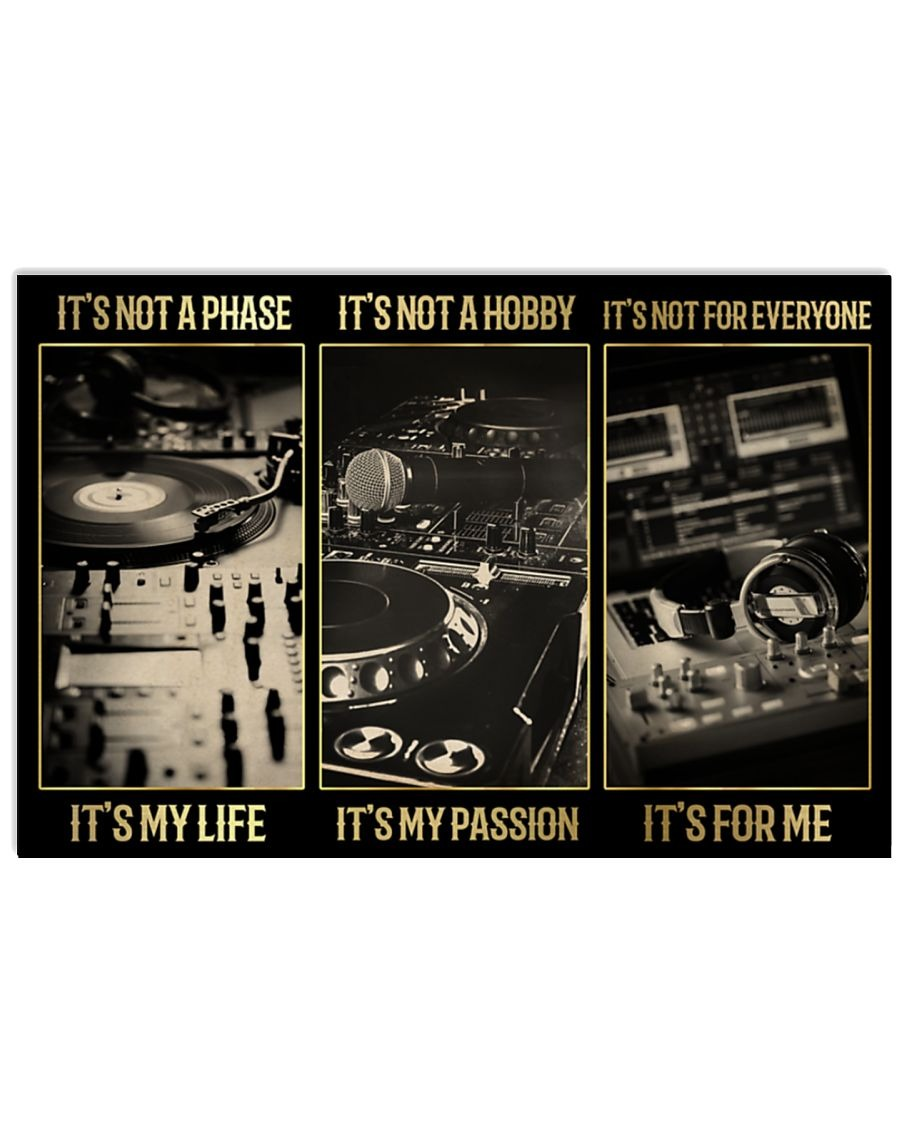 [LIMITED] Poster DJ it's not a phase it's my life it's my passion