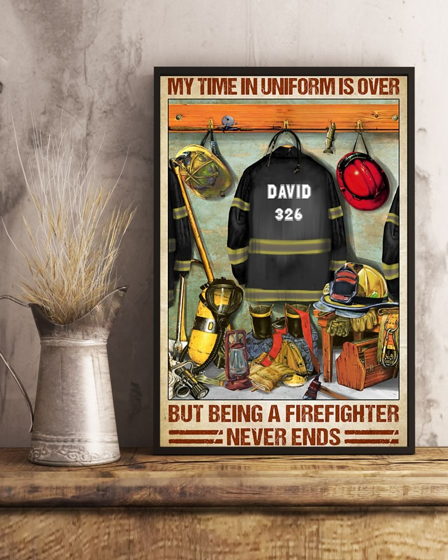 [LIMITED] Poster Firefighter my time in uniform is over but being a firefighter never ends