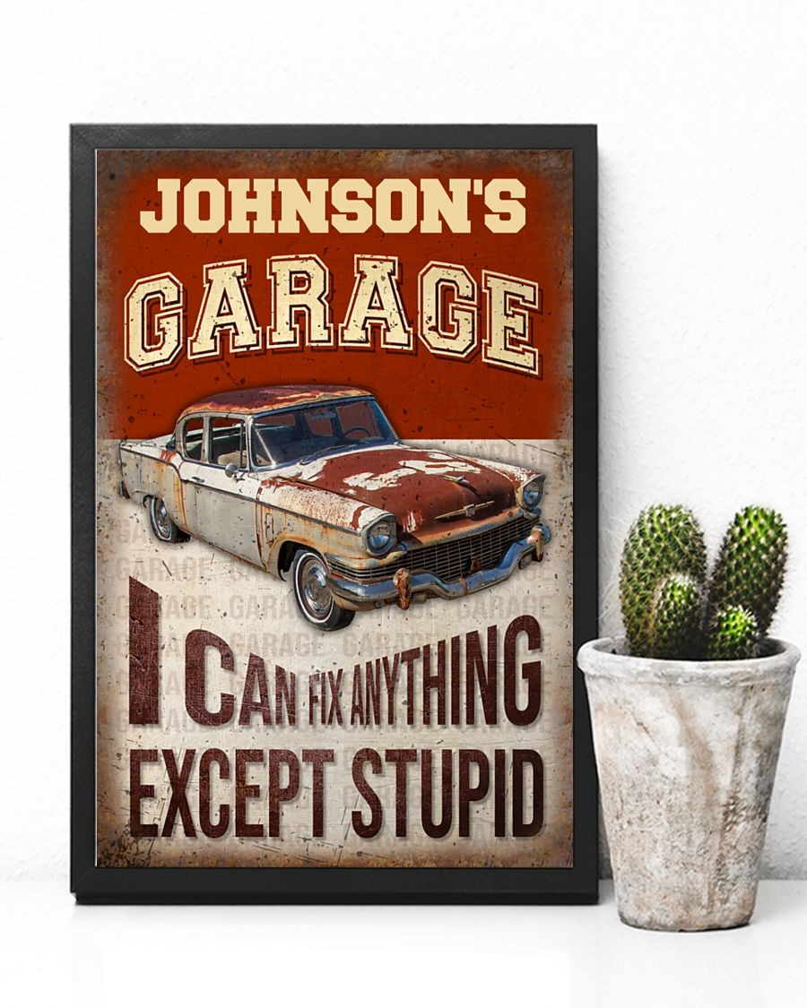 [LIMITED] Poster Garage I can fix anything except stupid custom personalized