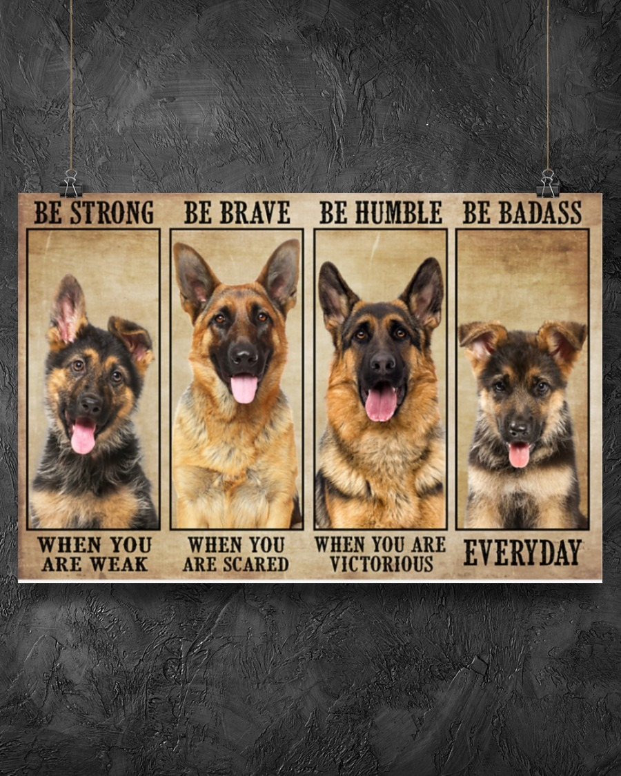 [LIMITED] Poster German sherpherd be strong be brave be humble be badass