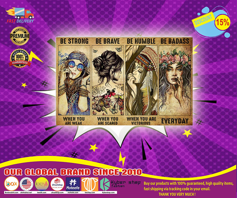 [LIMITED] Poster Hippie Girl be strong be brave be humble be badass