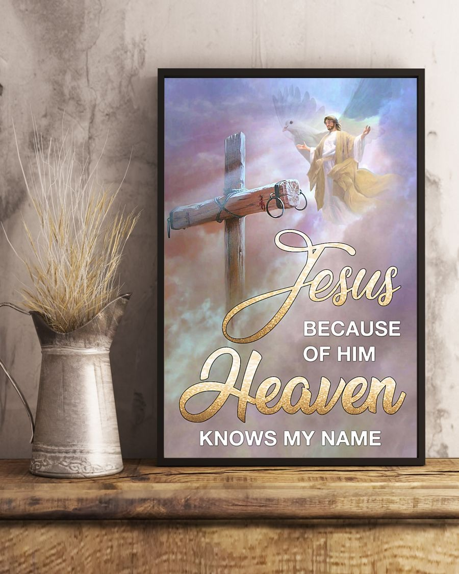 [LIMITED] Poster Jesus because of him heaven knows my name
