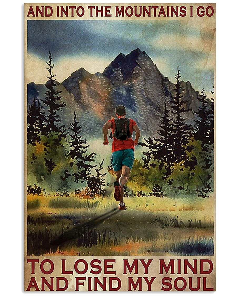 [LIMITED] Poster Running And into the mountains I go to lose my mind and find my soul