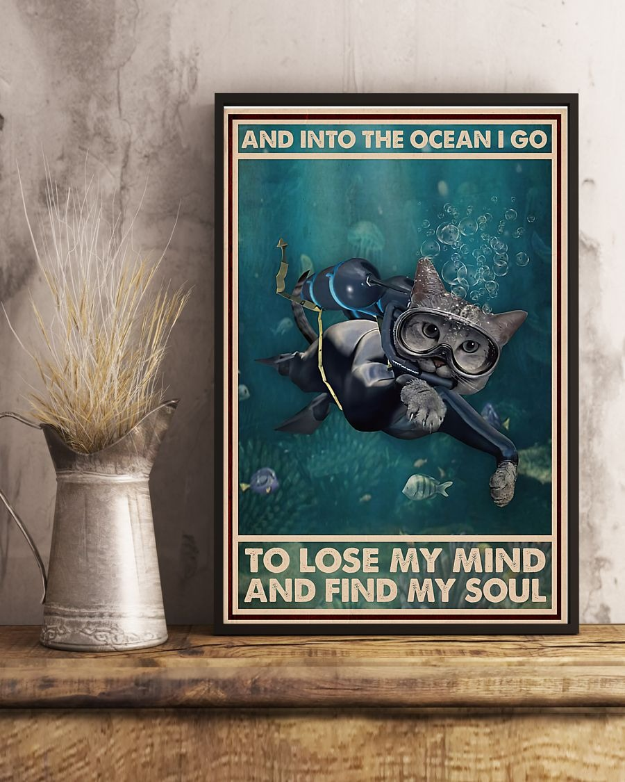 [LIMITED] Poster Scuba diving cat And into the ocean I go to lose my mind and find my soul