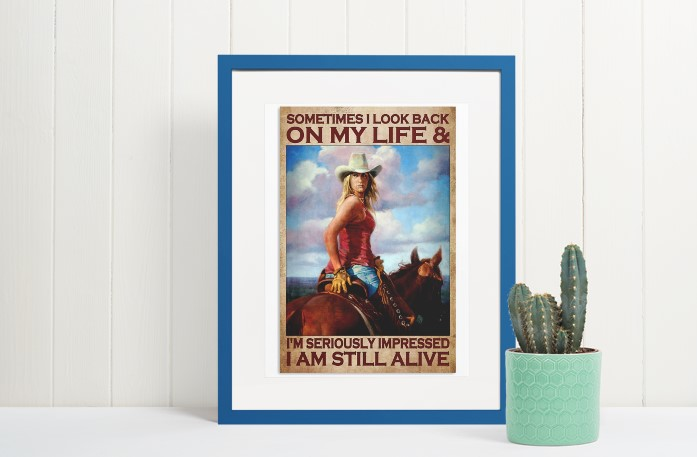 [LIMITED] Poster Sometimes I look back on my life and I'm seriously impressed I am still alive