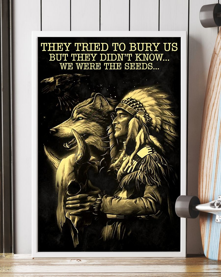 [LIMITED] Poster They tried to bury us but they didn't know we were the seeds