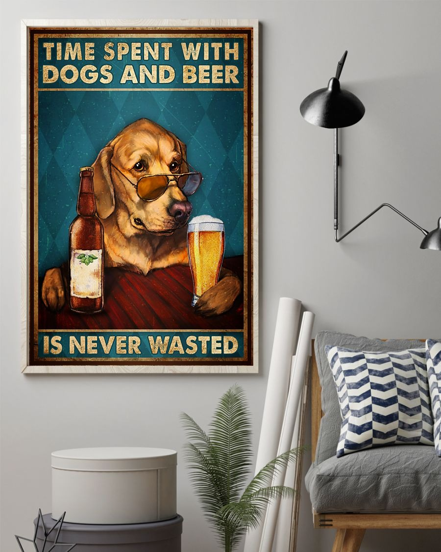 [LIMITED] Poster Time spent with dogs and beer is never wasted