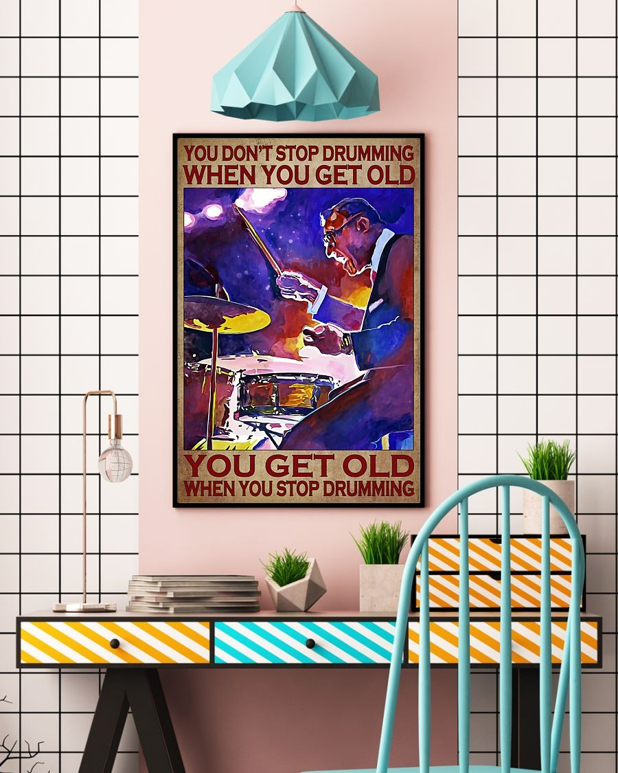 [LIMITED] Poster You don't stop drumming when you get old