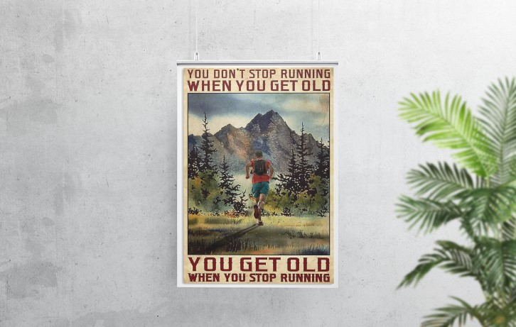 [LIMITED] Poster You get old when you stop running You don't stop running when you get old