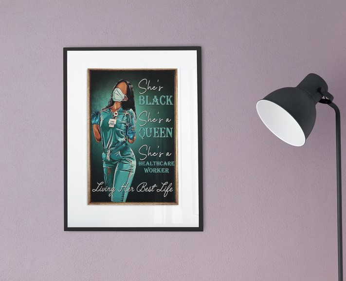 [LIMITED] Poster healthcare worker she is black queen