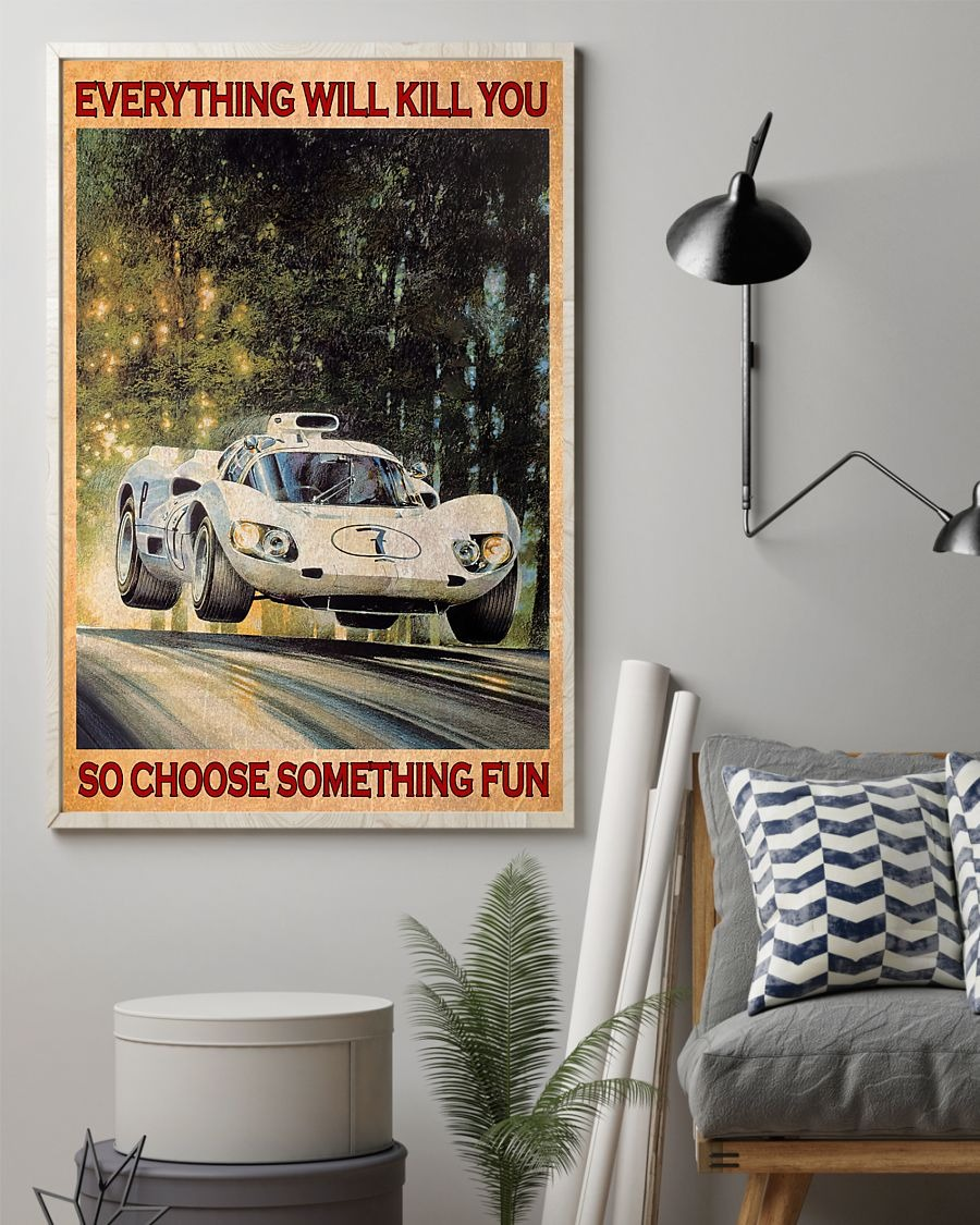 [LIMITED] Poster Car everything will kill you so choose something fun