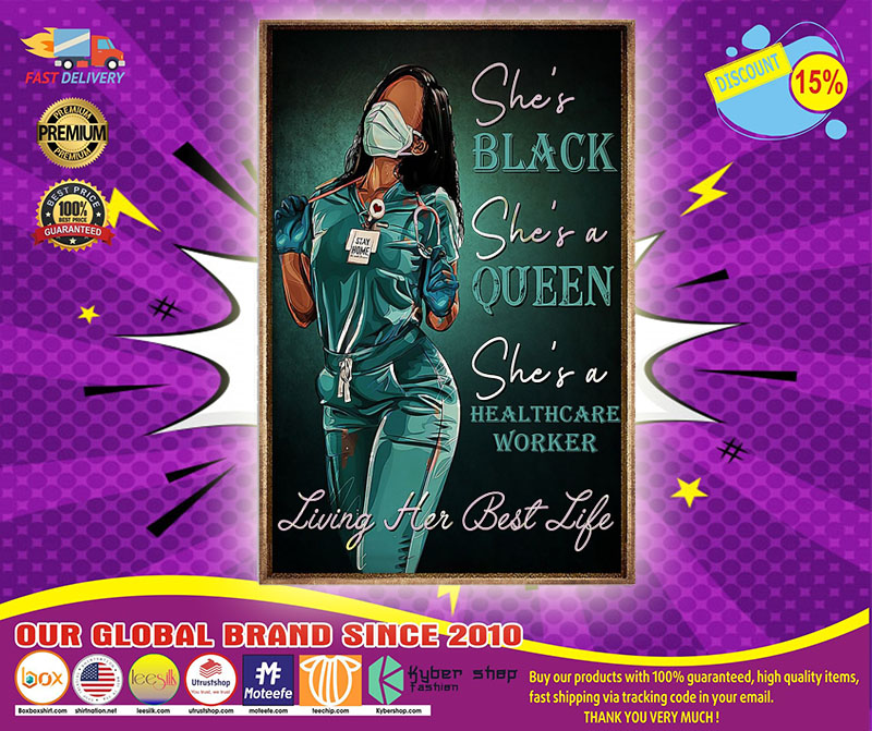 [LIMITED] Poster Queen healthcare worker she's black she's queen