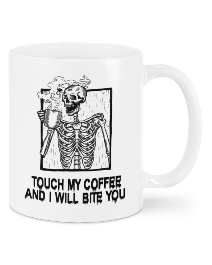 [LIMITED] Skeleton skull Touch my coffee and I will bite you mug