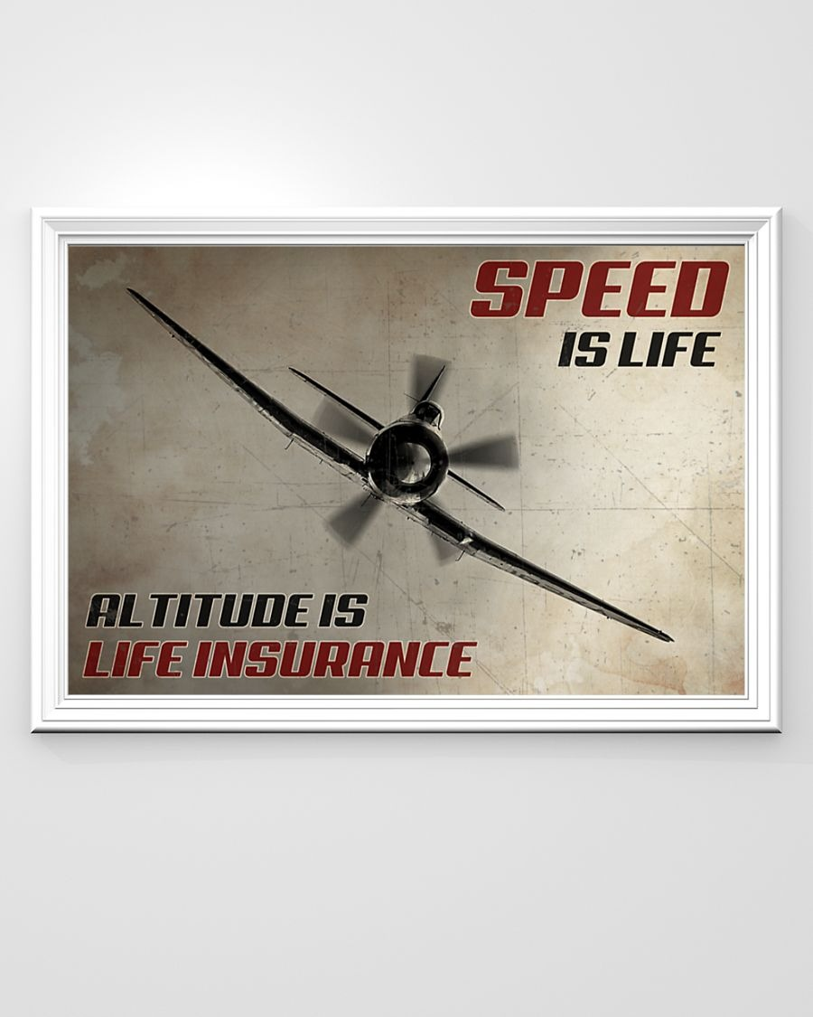 [LIMITED] Poster Speed is life altitude is life insurance