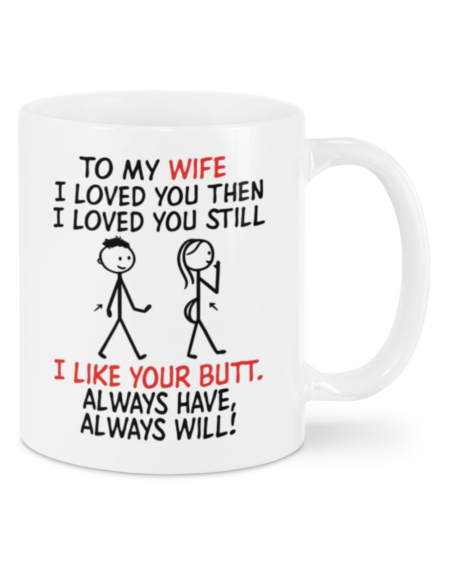 [LIMITED] To my wife I loved you then I loved you still mug