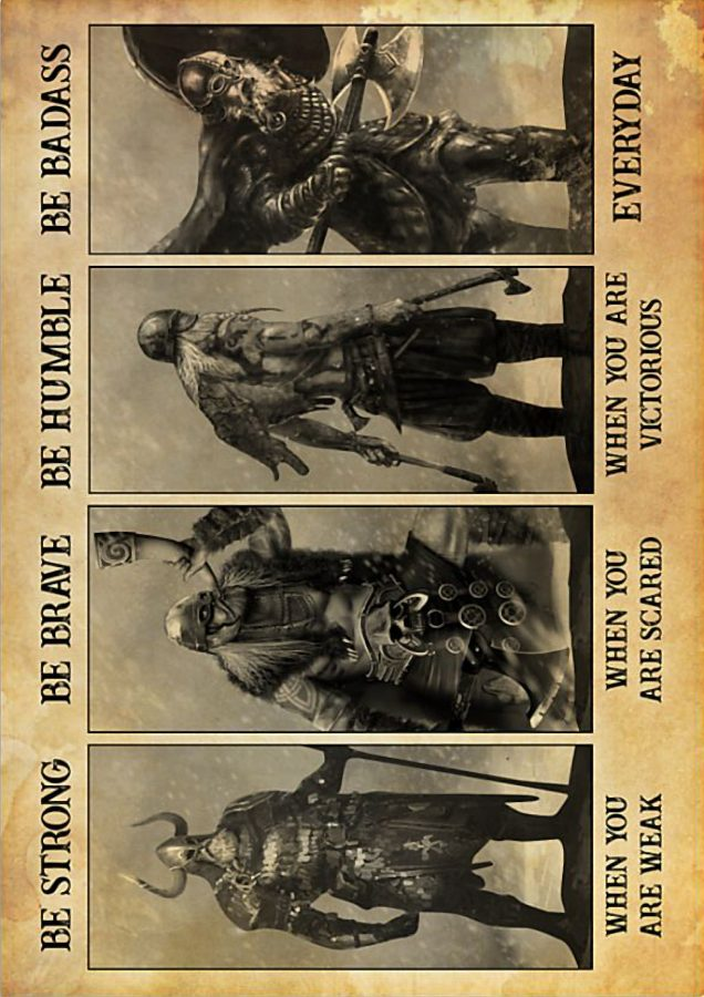 Viking be strong be brave be humble be badass poster