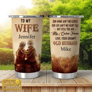 Amazing custom to my wife you are my queen forever all over print tumbler