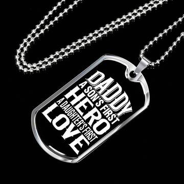 Amazing dad a sons first hero a daughters first love dog tag