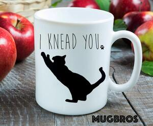 Amazing i knead you cat lover coffee cup