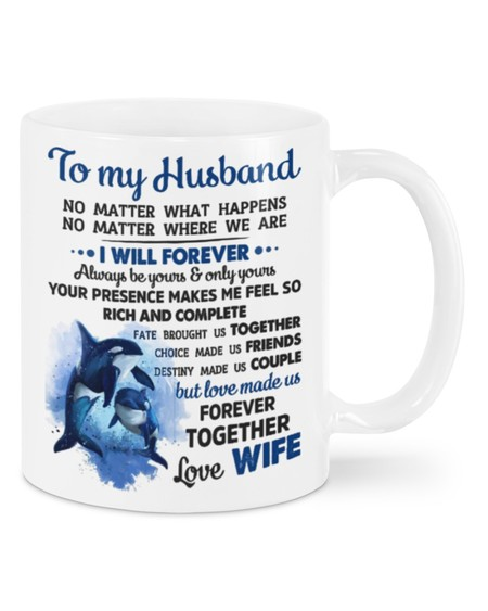 Amazing to my husband i will forever always be yours and all yours mug