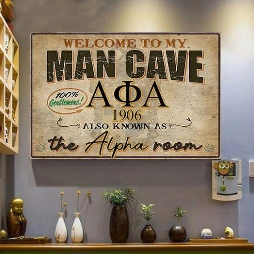Welcome To My Man Cave Alpha Phi Alpha Poster