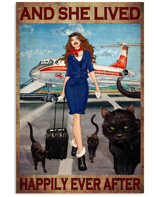 And she lived happily ever after Flight Attendant and Cats poster