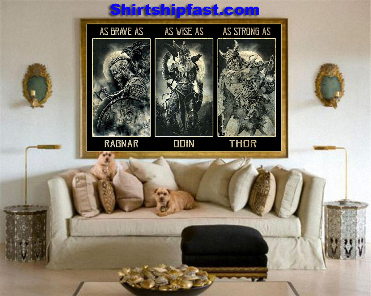 As brave as Ragnar As wise as Odin As strong as Thor poster