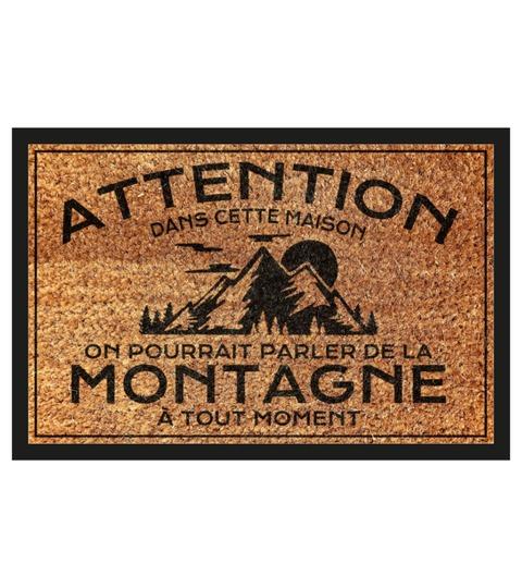 [LIMITED] Attention dans cette maison on pourrait parle de la montagne doormat
