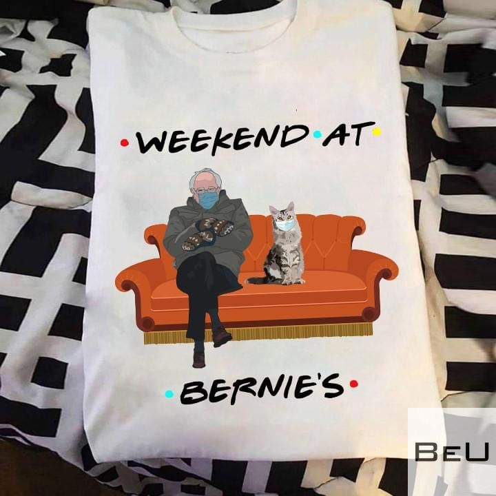 Cat Weekend at Bernie's Shirt, hoodie, tank top