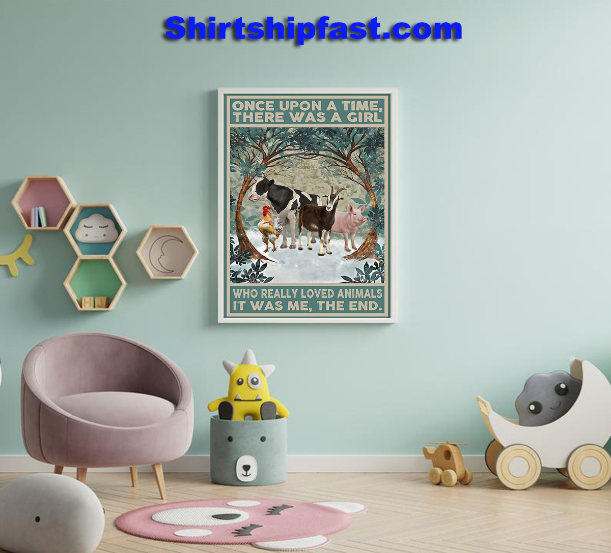Chicken Pig Once upon a time there was a girl who really loved animals poster