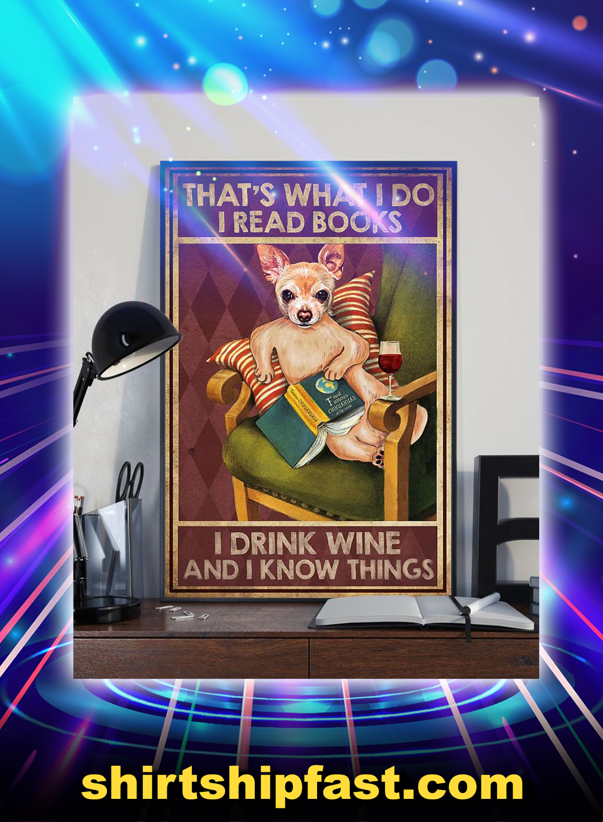 Chihuahua that's what I do I read books I drink wine and i know things canvas