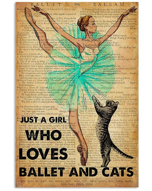Classy Just A Girl Who Loves Ballet And Cats poster