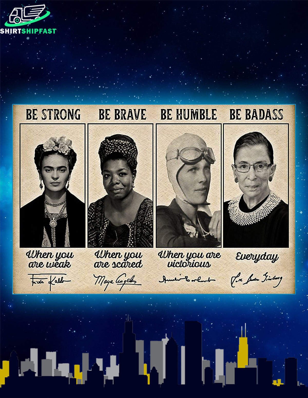 Feminists Frida kahlo RBG signature be strong poster