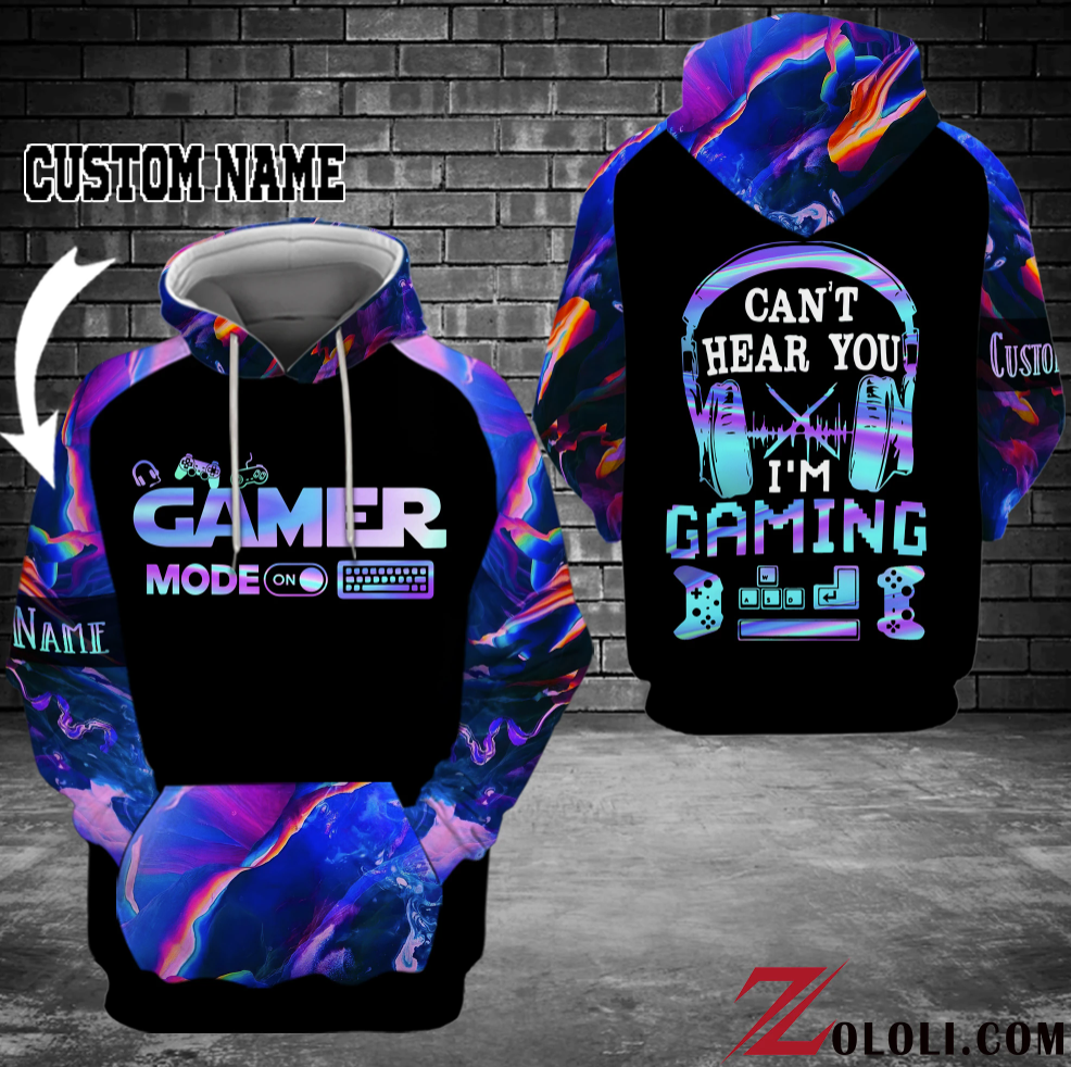 [New] Gamer Mode Can't Hear You I'm Gaming All Over Printed 3D Hoodie