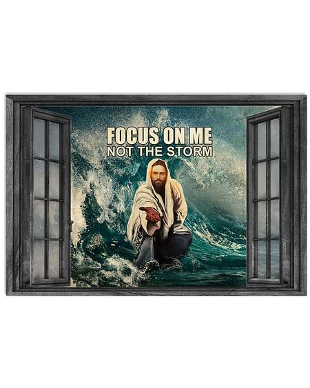 Amazing God focus on me not the storm poster