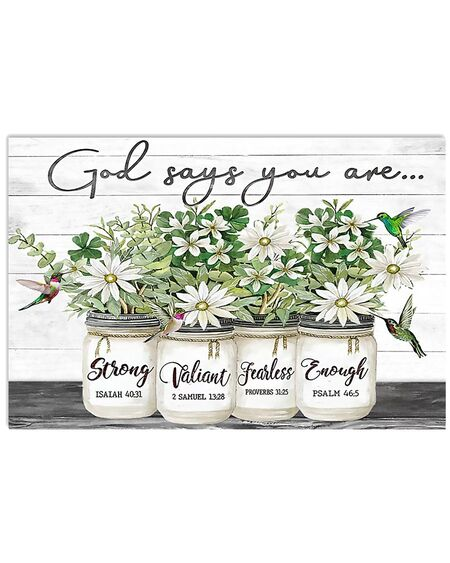 Amazing God says you are strong valiant fearless enough flower poster