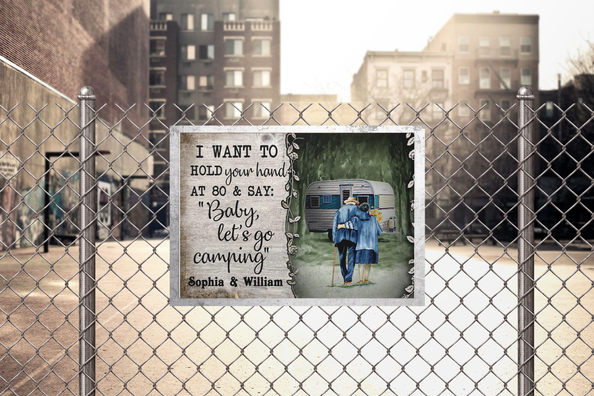 I want to hold your hand at 80 and say baby let's go camping poster