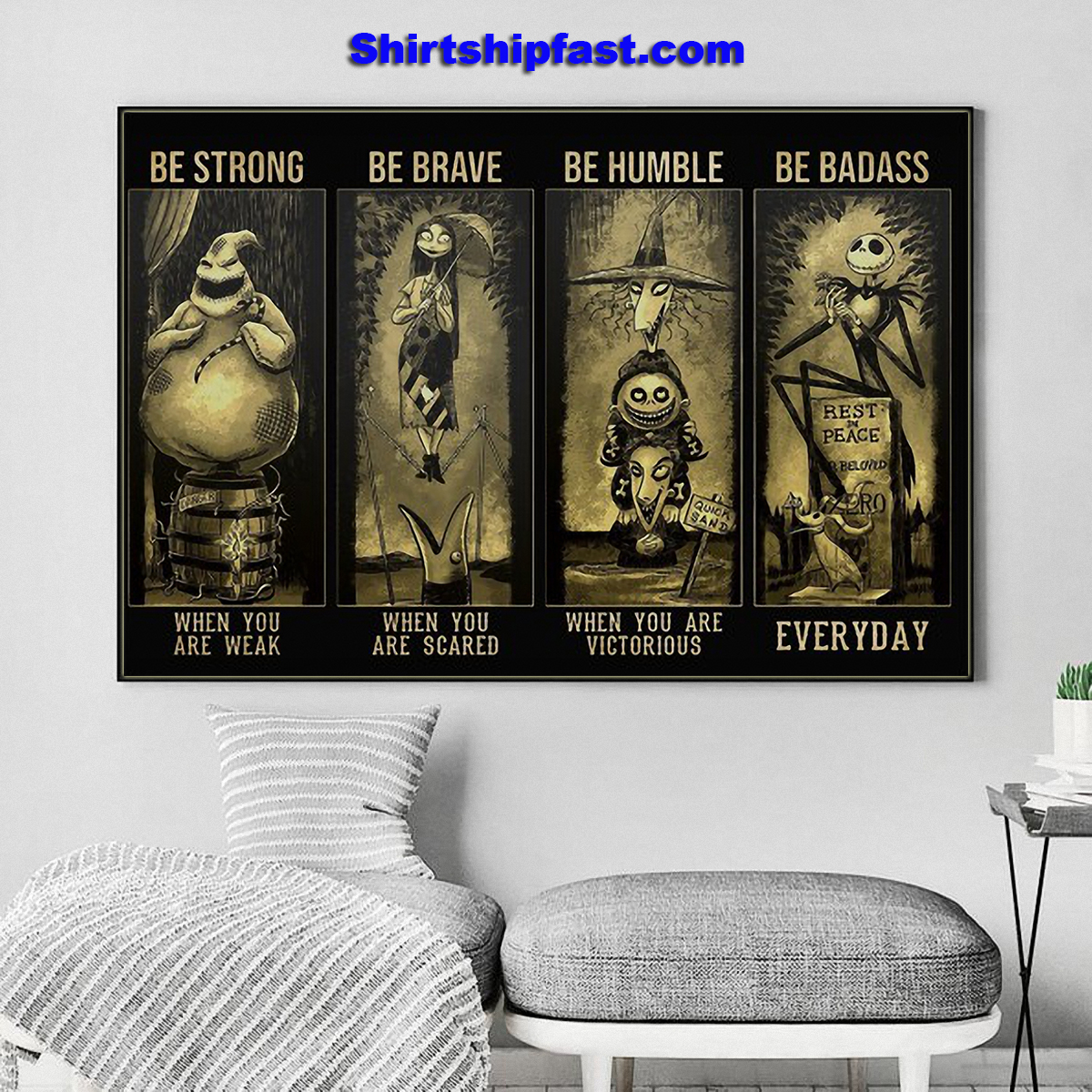 Nightmare before christmas be strong be brave be humble be badass poster