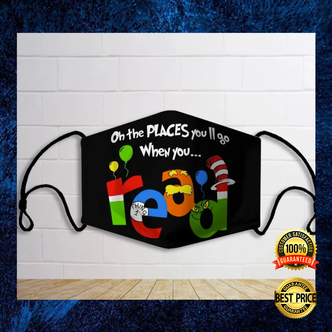 [Hot] Oh The Places You'll Go When You Read Face Mask