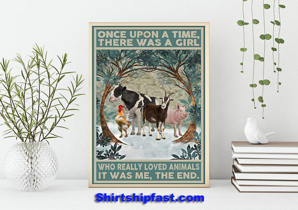 Poster Once upon a time there was a girl who really loved animals