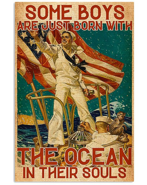 Some boys are just born with the ocean in their souls poster