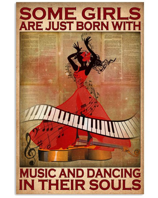 Some girls are just born with music and dancing in their souls poster