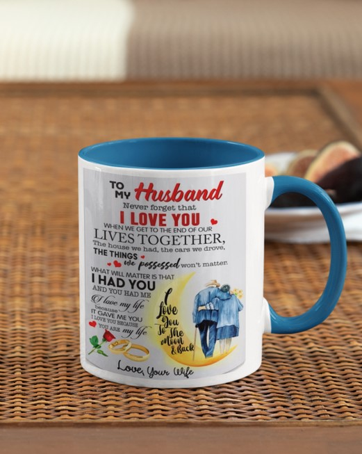 [LIMITED] To my husband never forget that I love you mug