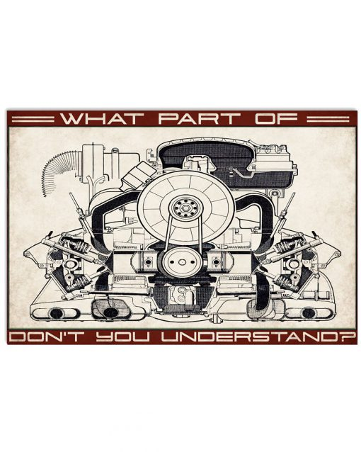 What part of don't you understand Car Flat Engine poster