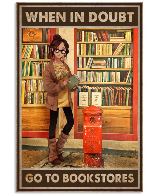 When in doubt Go to bookstores poster