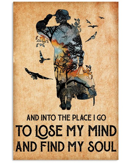 Women Veterans And into the place I go to lose my mind and find my soul poster