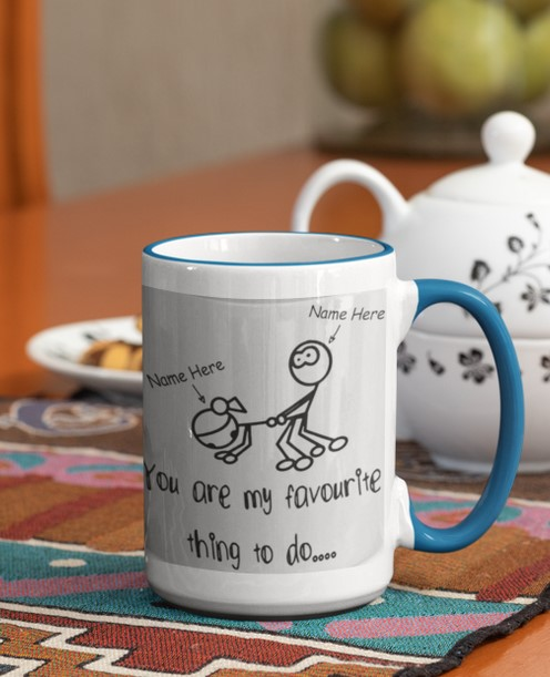 [LIMITED] You are my favourite thing to do mug