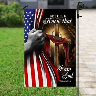 Amazing american flag be still and know that i am God all over print flag